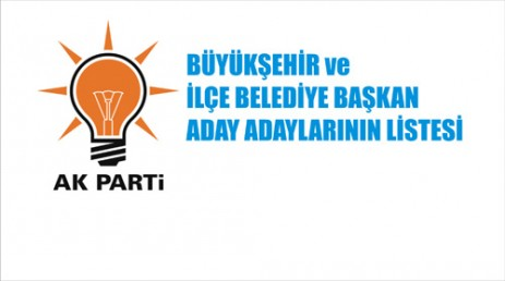 İşte AK Parti'nin  Aday Listesi