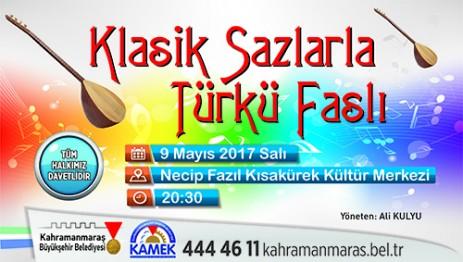 Klasik Sazlarla Türkü Faslı