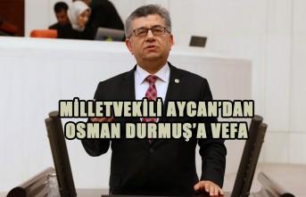Aycan'dan Osman Durmuş'a Vefa
