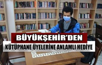 Büyükşehir'den Kütüphane Üyelerine Anlamlı Hediye