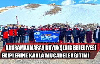 Kahramanmaraş Büyükşehir Belediyesi Ekiplerine Karla Mücadele Eğitimi