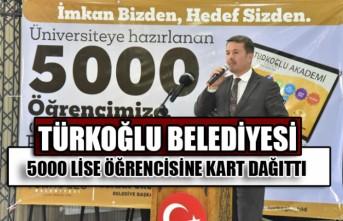 Türkoğlu Belediyesi 5000 Lise Öğrencisine Kart Dağıttı