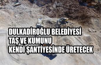 Dulkadiroğlu Belediyesi Taş ve Kumunu Kendi Şantiyesinde Üretecek