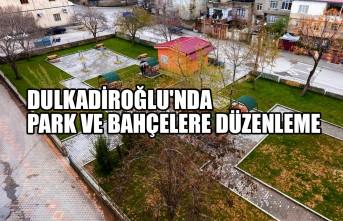 Dulkadiroğlu'nda Park ve Bahçelere Düzenleme