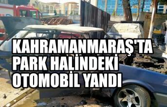 Kahramanmaraş'ta Park Halindeki Otomobil Yandı