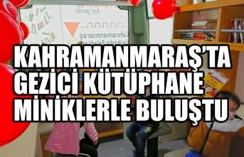 Kahramanmaraş'ta Gezici Kütüphane Miniklerle Buluştu