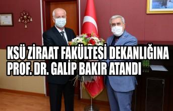 KSÜ Ziraat Fakültesi Dekanlığına Prof. Dr. Galip Bakır Atandı