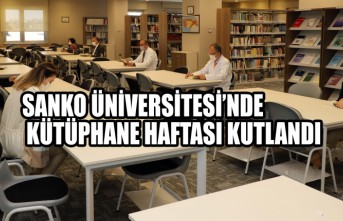 SANKO Üniversitesi'nde Kütüphane Haftası Kutlandı