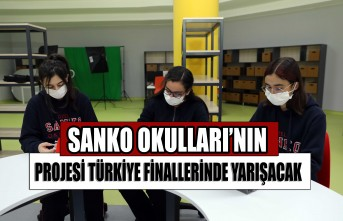 SANKO Okulları'nın Projesi Türkiye Finallerinde Yarışacak