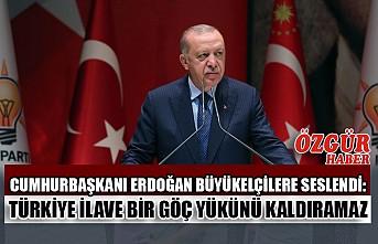 Cumhurbaşkanı Erdoğan Büyükelçilere Seslendi: Türkiye İlave Bir Göç Yükünü Kaldıramaz