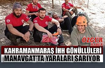 Kahramanmaraş İHH Gönüllüleri Manavgat'ta Yaraları Sarıyor