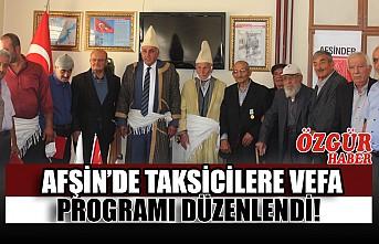 Afşin'de Taksicilere Vefa Programı Düzenlendi!