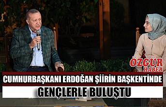 Cumhurbaşkanı Erdoğan Şiirin Başkentinde Gençlerle Buluştu