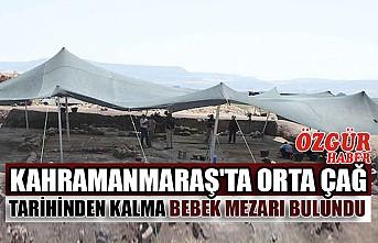 Kahramanmaraş'ta Orta Çağ Tarihinden Kalma Bebek Mezarı Bulundu