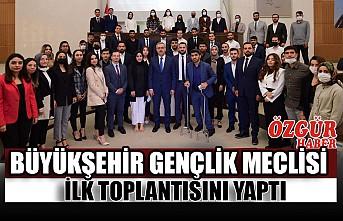 Büyükşehir Gençlik Meclisi İlk Toplantısını Yaptı