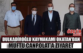 Dulkadiroğlu Kaymakamı Okatan'dan Müftü Canpolat'a Ziyaret