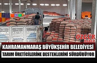 Kahramanmaraş Büyükşehir Belediyesi Tarım Üreticilerine Desteklerini Sürdürüyor