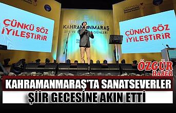 Kahramanmaraş'ta Sanatseverler Şiir Gecesine Akın Etti