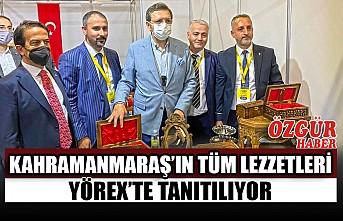 Kahramanmaraş'ın Tüm Lezzetleri Yörex'te Tanıtılıyor