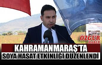 Kahramanmaraş'ta Soya Hasat Etkinliği Düzenlendi