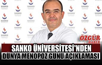 SANKO Üniversitesi'nden Dünya Menopoz Günü Açıklaması