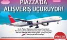 Piazza'dan Uçuran Kampanya