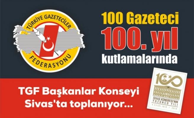 TGF Sivas'ta Toplanıyor
