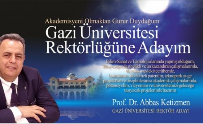 Kahramanmaraşlı Prof. Dr. Ketizmen, Gazi Üniversitesi Rektör Adayı
