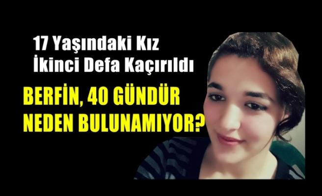 17 Yaşındaki Kız İkinci Defa Kaçırıldı