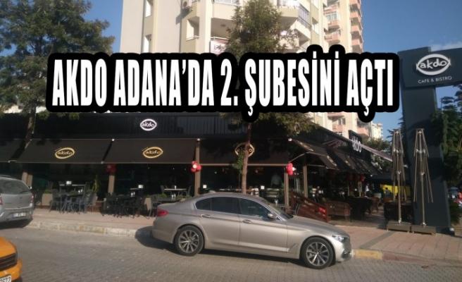 AKDO Adana'da 2. Şubesini Açtı