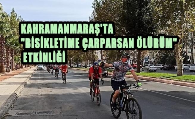 """""""Bisikletime Çarparsan Ölürüm"""" Etkinliği"""