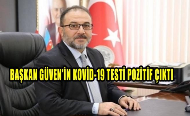 Afşin Belediye Başkanı Güven'in Kovid-19 Testi Pozitif Çıktı