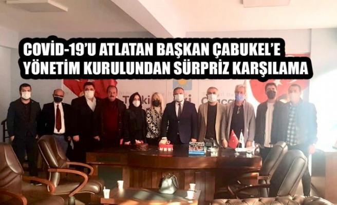 Başkan Çabukel'e Yönetim Kurulundan Sürpriz Karşılama