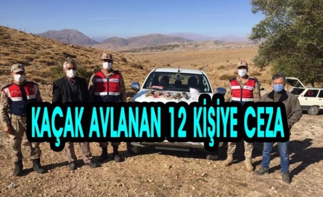 Kaçak Avlanan 12 Kişiye Ceza