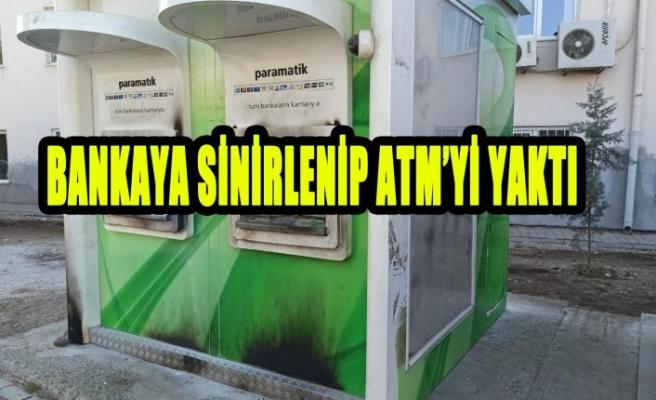 Bankaya Sinirlenip ATM'yi Yaktı