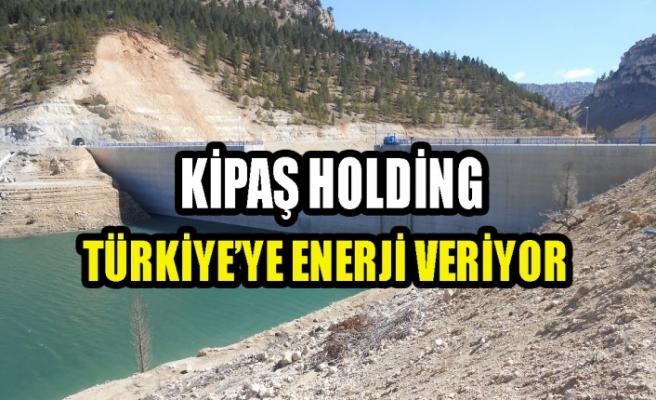 Kipaş Holding Türkiye'ye Enerji Veriyor