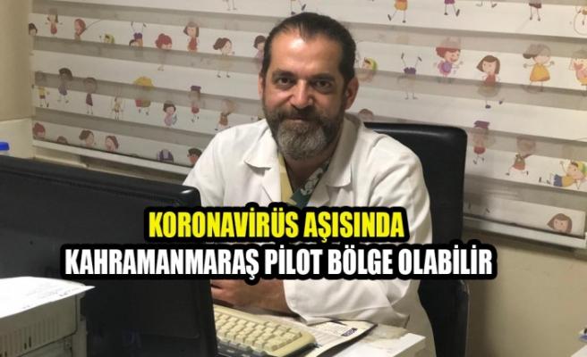 Uzm. Dr. Büyükdereli: Kahramanmaraş Pilot Bölge Olabilir