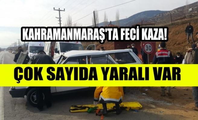 Kahramanmaraş'ta Feci Kaza! Çok Sayıda Yaralı Var
