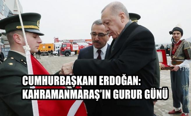 Cumhurbaşkanı Erdoğan: Kahramanmaraş'ın Gurur Günü
