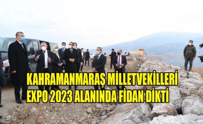 Kahramanmaraş Milletvekilleri EXPO 2023 Alanında Fidan Dikti