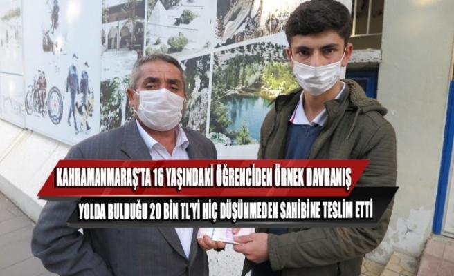 Kahramanmaraş'ta 16 Yaşındaki Öğrenciden Örnek Davranış