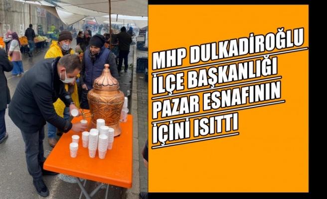 MHP Dulkadiroğlu İlçe Başkanlığı Pazar Esnafının İçini Isıttı