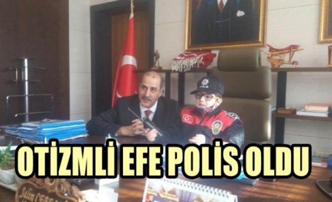 Otizmli Efe Polis Oldu