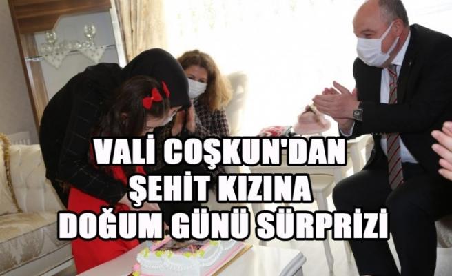 Vali Coşkun'dan Şehit Kızına Doğum Günü Sürprizi