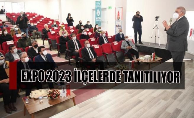 EXPO 2023 İlçelerde Tanıtılıyor