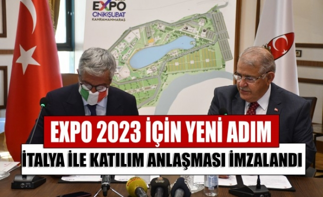 Kahramanmaraş'ta Yapılacak EXPO 2023'e Katılım için İtalya ile Anlaşma İmzalandı