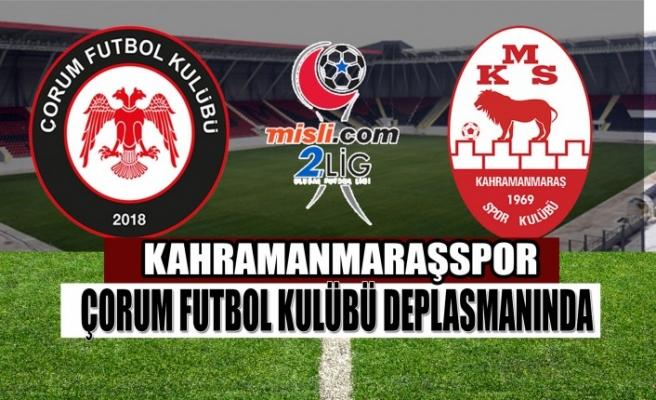 Kahramanmaraşspor Çorum Futbol Kulübü Deplasmanında