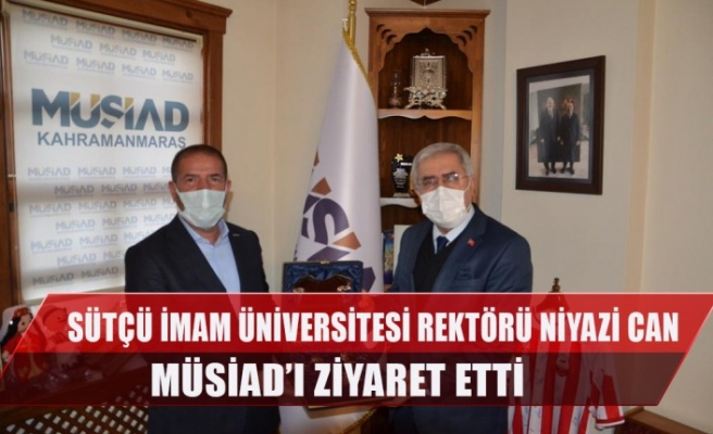 Sütçü İmam Üniversitesi Rektörü Niyazi Can Müsiad'ı Ziyaret Etti