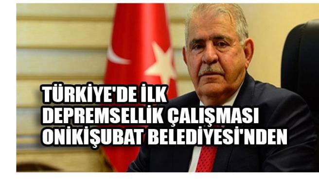 Türkiye'de İlk Depremsellik Çalışması Onikişubat Belediyesi'nden