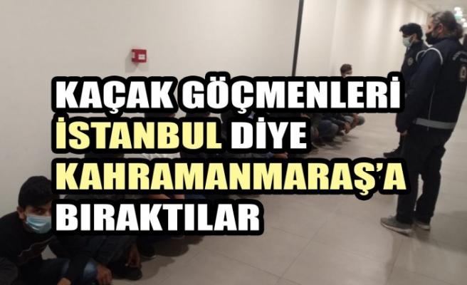 Kaçak Göçmenleri İstanbul Diye Kahramanmaraş'a Bıraktılar